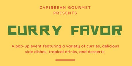 Caribbean Gourmet Presents: Curry Favor tickets