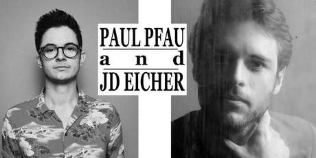 An Evening with Paul Pfau and JD Eicher tickets