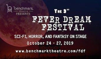 """Benchmark Theatre's 3rd Annual """"Fever Dream Festival"""""""