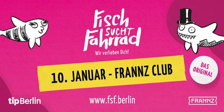 Fisch sucht Fahrrad-Party in Berlin - Januar 2020 Tickets