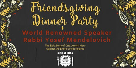 "20s & 30s MJE ""Friendsgiving""  NYC Shabbat Dinner  + Open Bar tickets"