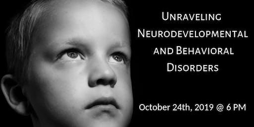 Unraveling Neurodevelopmental and Behavioral Disorders