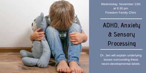 ADHD, Anxiety & Sensory Processing Workship