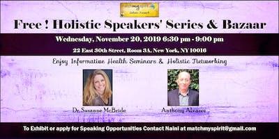 Free! Holistic Speakers' Series & Bazaar