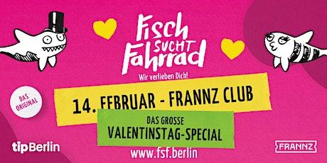 Fisch sucht Fahrrad - Das Große Valentinstag-Special 2020 Tickets