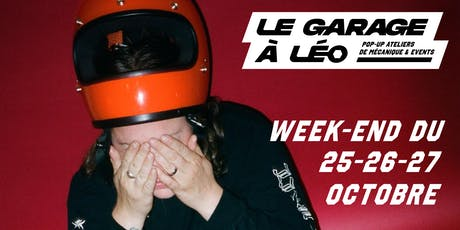 Garage à Léo / Pop-up mécanique tickets