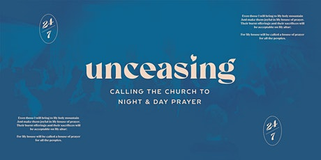 Unceasing: Calling the Church to Night and Day Prayer tickets