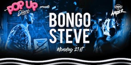 Pop Up Disco presents: Bongo Steve Live in Amber tickets