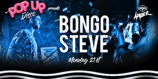 Pop Up Disco presents: Bongo Steve Live in Amber