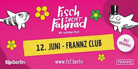 Fisch sucht Fahrrad-Party in Berlin - Juni 2020 Tickets