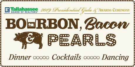 Bourbon, Bacon & Pearls 2019 Presidential Gala &  Awards Ceremony tickets