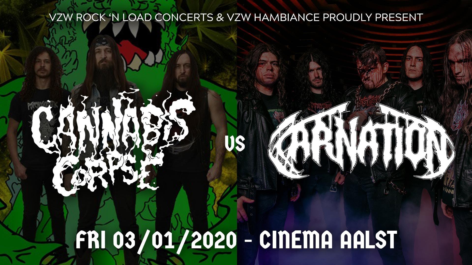 Cannabis Corpse / Carnation // Cinema, Aalst