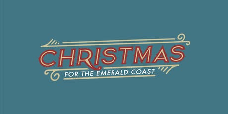 Christmas For The Emerald Coast tickets