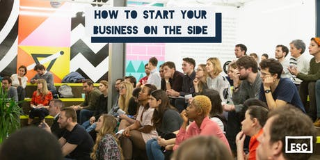 How To Start Your Business On The Side tickets