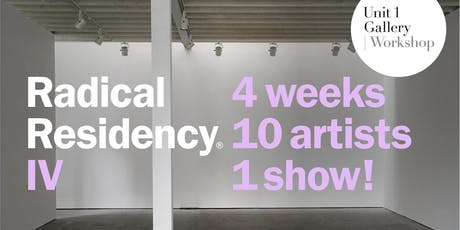 Private View: Radical Residency® IV Exhibition tickets