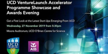2019 UCD VentureLaunch Accelerator Programme Showcase and Awards Evening tickets