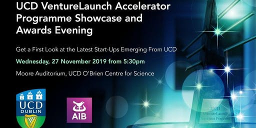 2019 UCD VentureLaunch Accelerator Programme Showcase and Awards Evening
