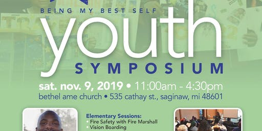 Being My Best Self--Youth & Parent Symposium