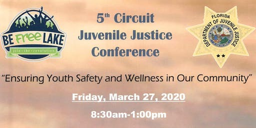 5th Circuit Juvenile Justice Conference