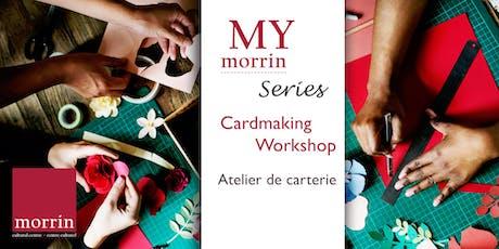My Morrin | Cardmaking Workshop billets