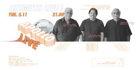 APOLLO LIVE! WITH AZYMUTH biglietti