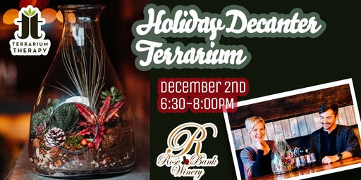 Holiday Decanter Terrarium at Rose Bank Winery