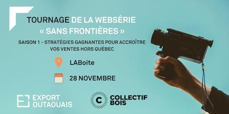 Tournage de la Websérie  « Sans Frontières » billets