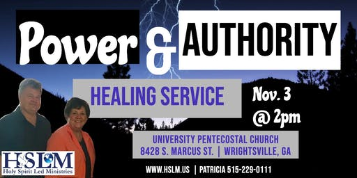 Wrightsville, GA Power and Authority Healing Service