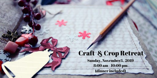 November Craft and Crop Retreat