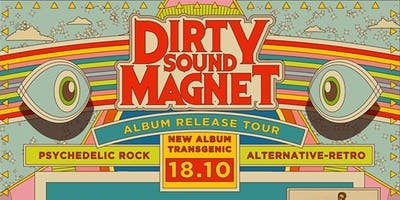 Dirty Sound Magnet + Enojado