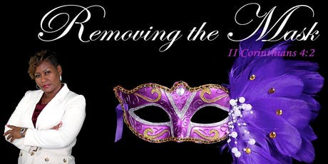 Removing the Mask Women's Retreat tickets