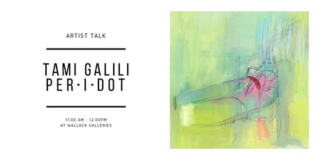 PER.I.DOT Artist Talk with Tami Galili tickets
