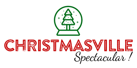 Christmasville Spectacular 2019 tickets