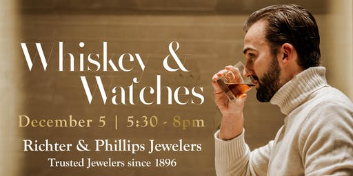 Whiskey & Watches - Benefiting Dragonfly Foundation