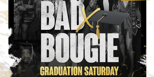BADXBOUGIE • GRADUATION SATURDAY BLACK CARPET AFFAIR