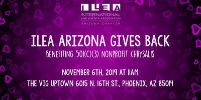 ILEA Gives Back: Chrysalis Phoenix