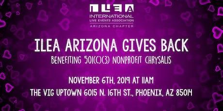 ILEA Gives Back: Chrysalis Phoenix tickets