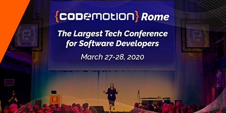 Codemotion Rome 2020 - Conference (March 27-28) biglietti