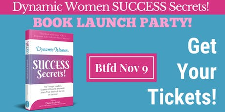 Brantford Party for the launch of Dynamic Women® Success Secrets! tickets