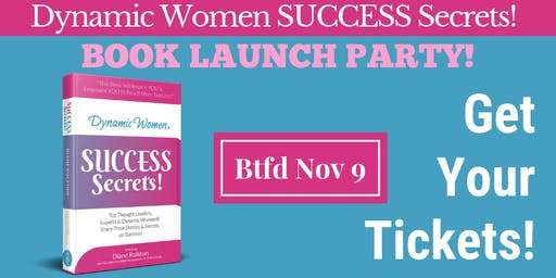 Brantford Party for the launch of Dynamic Women® Success Secrets!