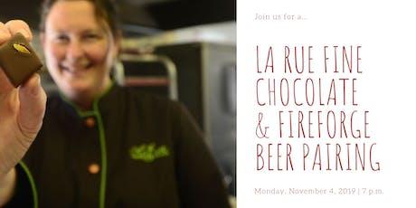Craft Chocolate & Beer Pairing - LaRue Fine Chocolate & Fireforge Brewery tickets