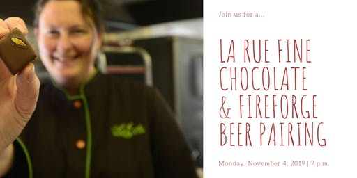 Craft Chocolate & Beer Pairing - LaRue Fine Chocolate & Fireforge Brewery