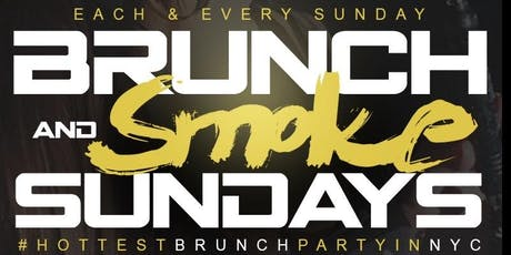 """CEO FRESH PRESENTS: """" BRUNCH N SMOKE """" SUNDAY'S (BRUNCH & DAY PARTY) AT LE REVE NYC tickets"""