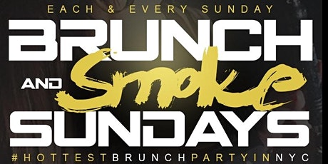 "CEO FRESH PRESENTS: "" BRUNCH N SMOKE "" SUNDAY'S (BRUNCH & DAY PARTY) AT LE REVE NYC tickets"