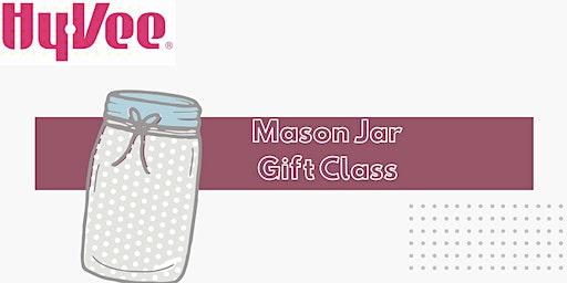 Hy-Vee Mason Jar Gift Workshop