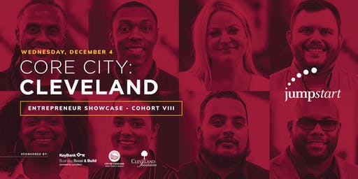 Core City: Cleveland Entrepreneur Showcase - Cohort VIII