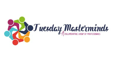 Tuesday Masterminds 11.26.19