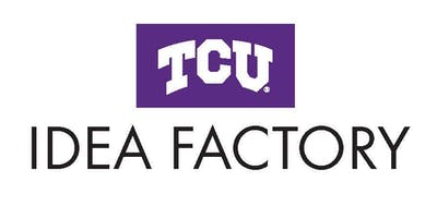 TCU IdeaFactory DEFINE Workshop