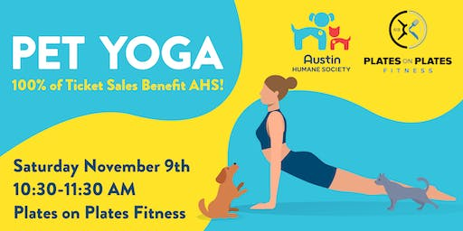 Pet Yoga with the Austin Humane Society & Plates on Plates Fitness