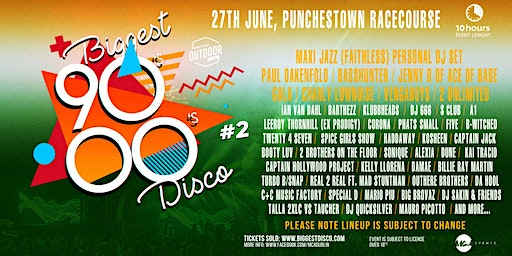 Biggest 90s 00s disco outdoor festival